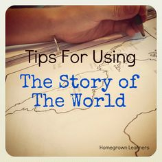 Tips for using THE STORY OF THE WORLD ....