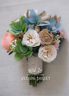 how to make a fake wedding flower bouquet...I'll have to check this out!
