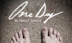 One Day Without Shoes: 1 วัน เท้าเปลือย เพื่อเด็กด้อยโอกาส