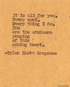 aww..Tyler Knott Gregson