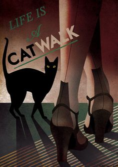 'Life is a Catwalk' Art Deco Bauhaus Poster Print Vintage 1930s Cat by RedGateArts
