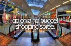 No budget shopping spree? I wish<3