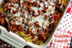 Friendship Casserole: 2 lbs gr beef, 48 oz jar spagh sauce, 2 TB sugar, 12 oz med egg noodles, 1/2 c margarine, ½ tsp onion salt, ½ tsp garlic salt, ½ c grated Parm, 12 oz shredded mozzarella, 1/2c each sauteed bell pepper, onion & mushrooms. Oven to 350º. Brown meat, drain fat, add spaghet sauce, sugar & vegies; simmer 20 min. Cook noodles as directed. Toss w/margarine, salts & Parm.Spray 2 8x8 pans. Layer sauce, noodles, rest o'sauce, mozz. Cover w/foil; bake 45 min. 1 for you & 1 for friend.