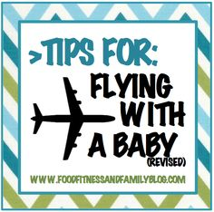 Tips for flying with a baby.