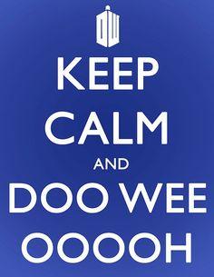 dw!!!!!!!!!!!!!!!!!!!!!!! geek, tardi, wee ooooh, poster, doctor who, theme song, keep calm, doo wee, dance