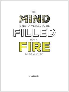 —plutarch kindl, vessel, inspiring quotes, anonym quot, inspir quot, fill, mind, favorit quot, fire