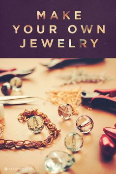 Have a jewelry making road trip :)