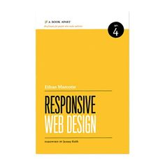 A Book Apart: Responsive Web Design. Responsive design is all the rage nowadays, and this book is a great way to get a feel for all the latest and greatest fluid design techniques.