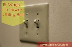 Utilities are a necessary part of life, but they don't have to cost you an arm and leg! Check you part 1 of 15 Ways to Lower Your Utility Bills and save!