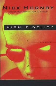 High Fidelity by Nick Hornby Although i love the movie, his writing is so much better