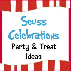 Great resource for Dr. Seuss party
