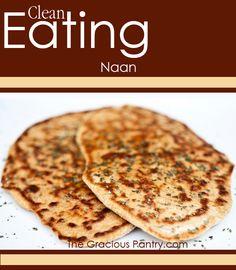 Clean Eating Naan #Indian #bread #clean