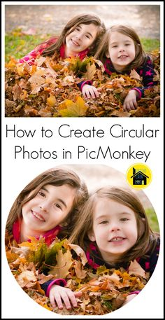 How to Create Circular Photos in PicMonkey - Creative Cain Cabin