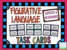 Simile and Metaphor Task Cards Figurative Language. Challenge your students to identify and interpret the meaning of common similes and metaphors with this set of 24 differentiated simile and metaphor task cards.  $