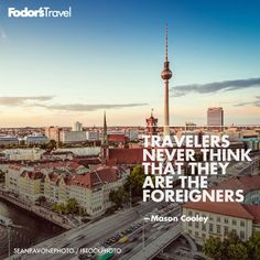 Travel like a local. travel quotes