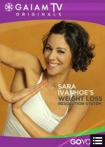Sara Ivanhoe's Online Weight Loss Resolution Yoga Classes  @Amy Martin - Do you remember her?