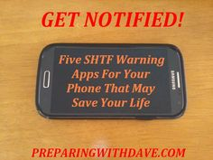Five SHTF Warning Apps For Your Phone That May Save Your Life
