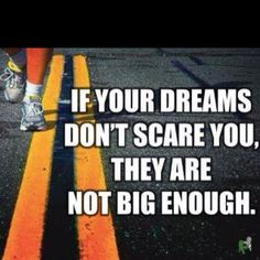 If you're gonna dream, why not dream big?