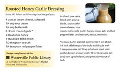 "Roasted Honey Garlic Dressing recipe from ""350 Salads and Dressings"" by George Geary #recipes #recipecards"