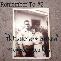 Life can get crazy slow down and enjoy the moments. Once and a while #RememberTo put your arm around someone you love.