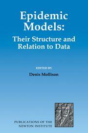 Denis Mollison, Epidemic Models