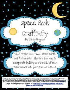 Space Book Craftivity - This is a craftivity that focuses on nonfiction facts about the earth, moon, stars, sun, and astronauts. I complete this activity every year with my kiddos during my space unit. This packet includes materials to create the book and how to use it in class. It is about a week and a half worth of lessons focused on the above topics.