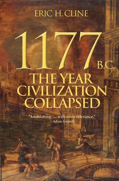 Peer Review of 1177 B.C.: The Year Civilization Collapsed