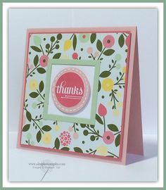 """This colorful floral paper is from the DSP paper stack called """"All Abloom"""" and it matches the pink and strawberry slush paper perfectly.  The stamped medallion  is framed in a square white and pistachio pudding frame.  Handmade thank you card."""