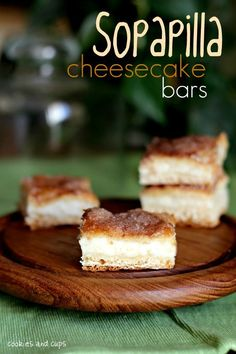 Sopapilla Cheesecake Bars - kind of a cheater recipe.  Not real sopapillas, uses crescent rolls...but sounds yummy anyway