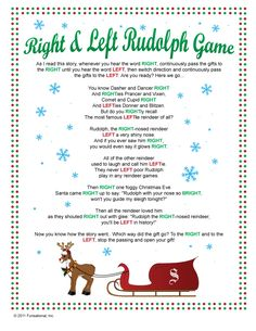 Right & Left Rudolph Game - passing game. my family has played this for the last two years. one year we used gift cards, the next everyone brought a $2 lottery ticket. ( Search online for free variations )