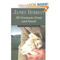 All Creatures Great and Small: James Herriot: 9780312330859: Amazon.com: Books
