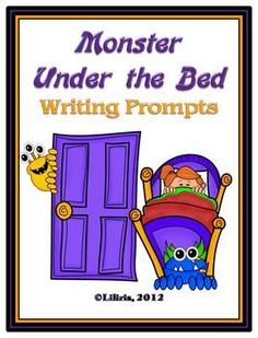 Monster Under Your Bed Writing Prompts and Activities