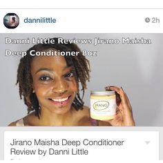 Natural hair - Danni Little loved the Maisha Deep Conditioner and used it to do some twists :)