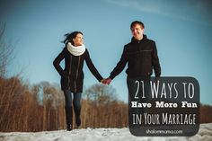 21 Ways to Have More Fun in Your Relationship!