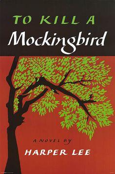 To Kill a Mockingbird, one of my favorites