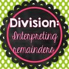 Division practice - many problems to help students practice interpreting remainders $