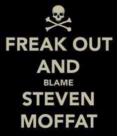 It's all Moffat's fault.