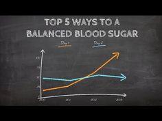 Diabetes Health: TOP 5 WAYS to a Balanced Blood Sugar for Diabetics