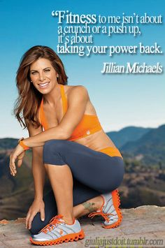 Jillian never fails to inspire me <3