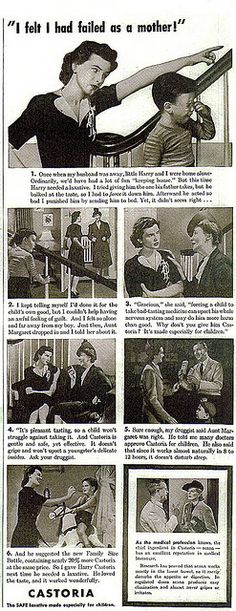 """You give a little boy enough laxative for an adult male, and then get upset when he """"acts bad."""" No, you're a great Mom. (Funny bad retro Castoria ads)"""