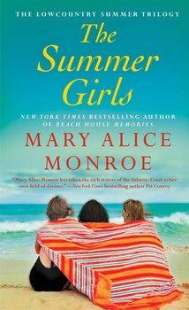 The Summer Girls by Mary Alice Monroe #summertime #beachread #dolphins