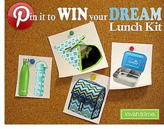 Pin to win your dream lunch kit, just in time for Back to School! www.lavishandlime.com/Dream-Lunch-Kit-Pin-to-WIN-Contest-sp-53.html#