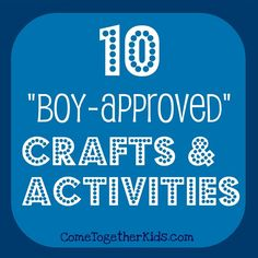 Come Together Kids: 10 Crafts and Activities for Boys baby