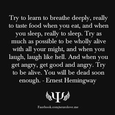 Ernest Hemingway amplifying the shit out of life #quotes