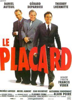 Le Placard est une film français, écrit et réalisé par Francis Veber en 2000 et sorti en salles le 17 janvier 2001. Le film est centré sur les mésaventures d'un homme qui se prétend homosexuel afin de conserver son emploi. Wikipédia