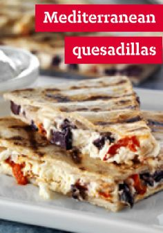 Grilled Mediterranean Quesadillas — A classic Mexican quesadilla goes Mediterranean when a blend of cream cheese, feta, Parmesan and black olives is spread between tortillas and grilled.