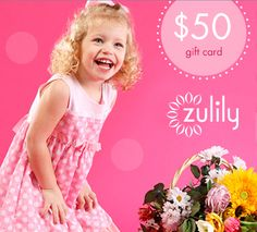 Win A $50 Zulily Gift Cards – 1 For You & 1 for a friend!