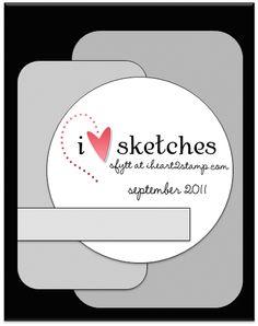 I <3 Sketches card sketch September 2011. #cards #card_making #sketches #crafts