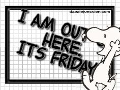 Out Friday Snoopy quote
