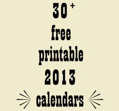 30+ Cool Free Printable 2013 Calendars from Mein Lila Park, featured @printabledecor1